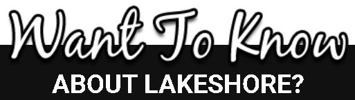 Lakeshore Ontario Real Estate and Local Area Information on buying a home. Lakeshore Ontario real estate listings, Lakeshore Ontario houses for sale, free evaluation services by Real Estate Agent Ron Klingbyle, real estate specialist for Lakeshore Ontario Real Estate.